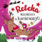 Névre szóló mesekönyv, Rebeka